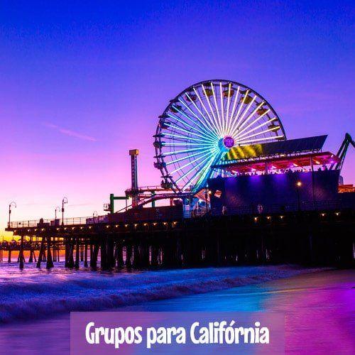 Grupos de Excursões para Califórnia - Orlando, Nova York e Europa